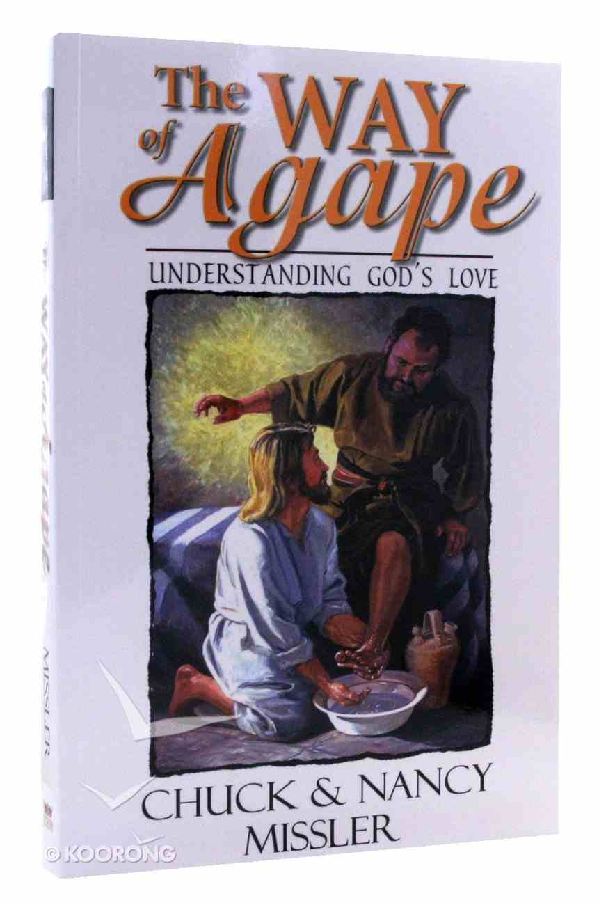 The Way of Agape: Understanding God's Love Paperback
