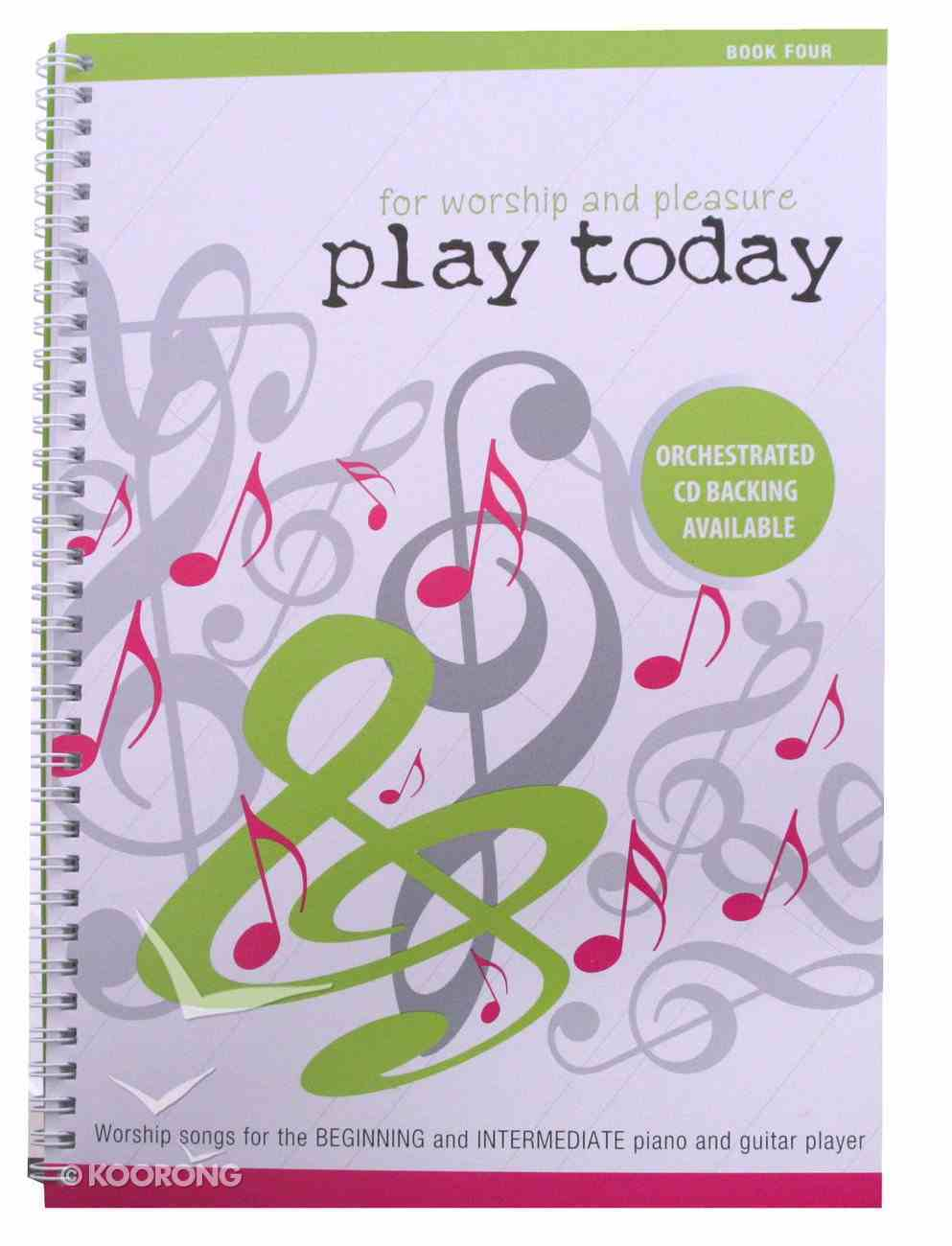 Play Today Book 4 Spiral