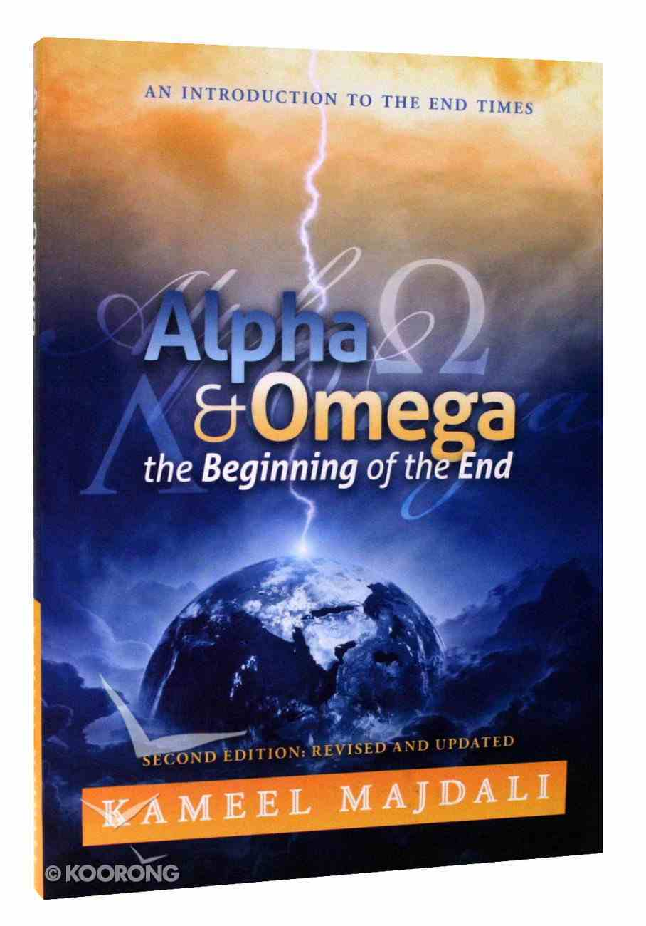 Alpha and Omega the Beginning of the End Paperback
