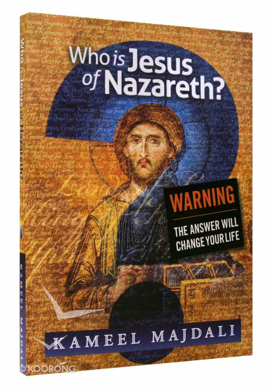 Who is Jesus of Nazareth? Paperback