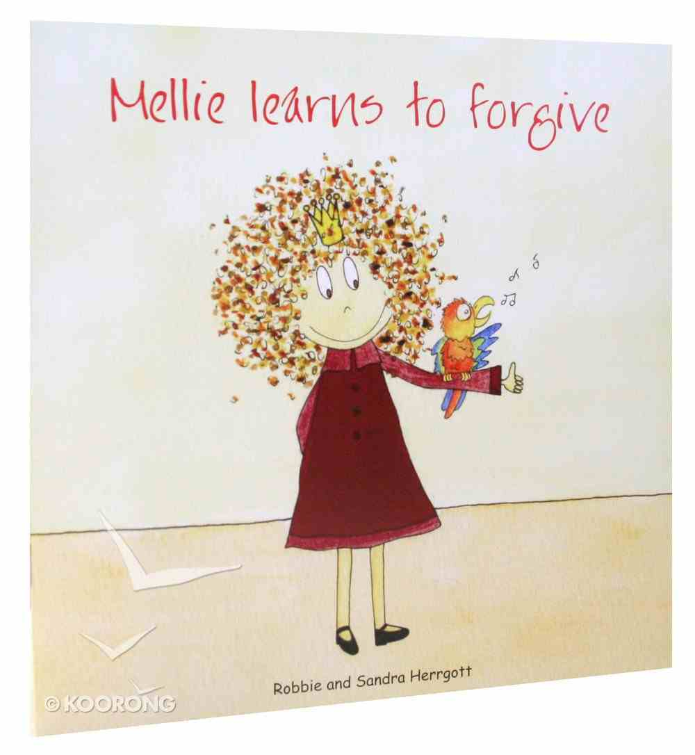 Mellie Learns to Forgive Paperback