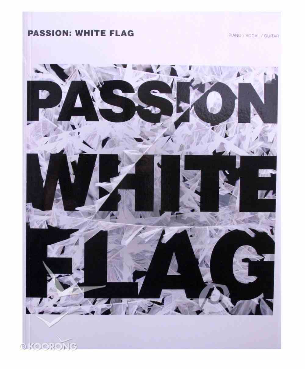 White Flag (Music Book) Paperback