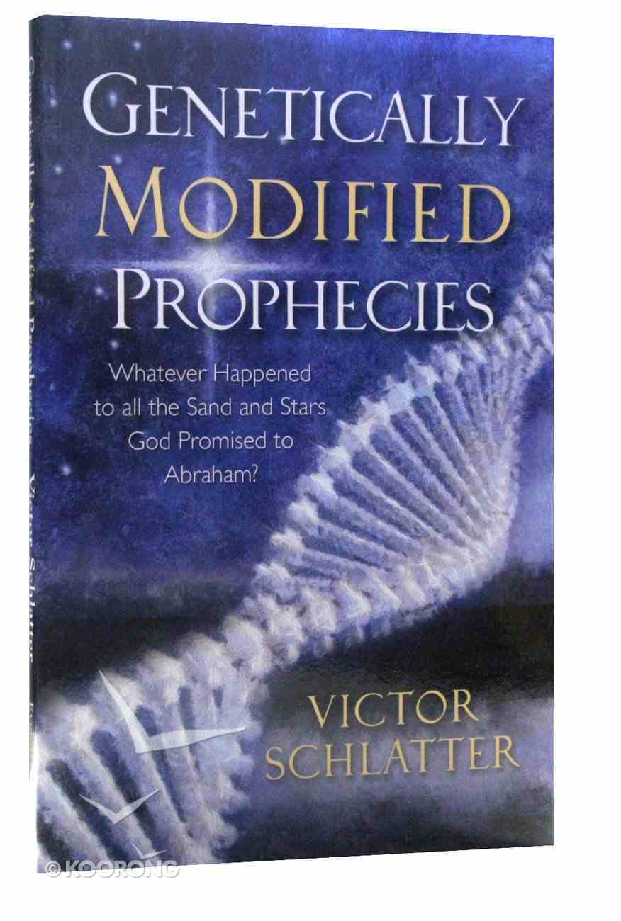 Genetically Modified Prophecies Paperback