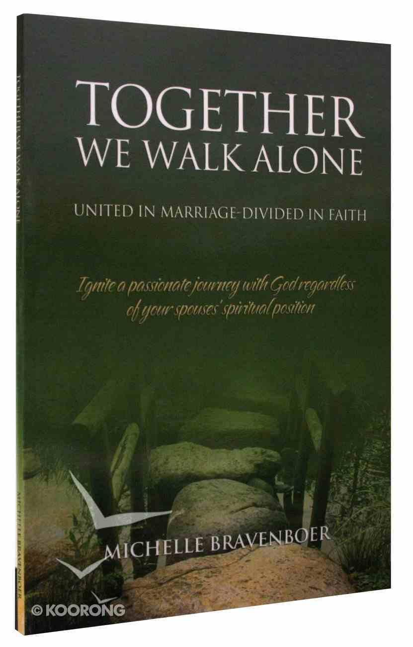 Together We Walk Alone Paperback