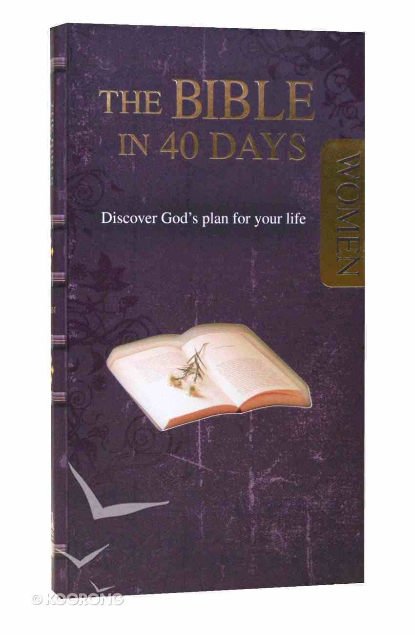 The Bible in 40 Days (Women) Paperback