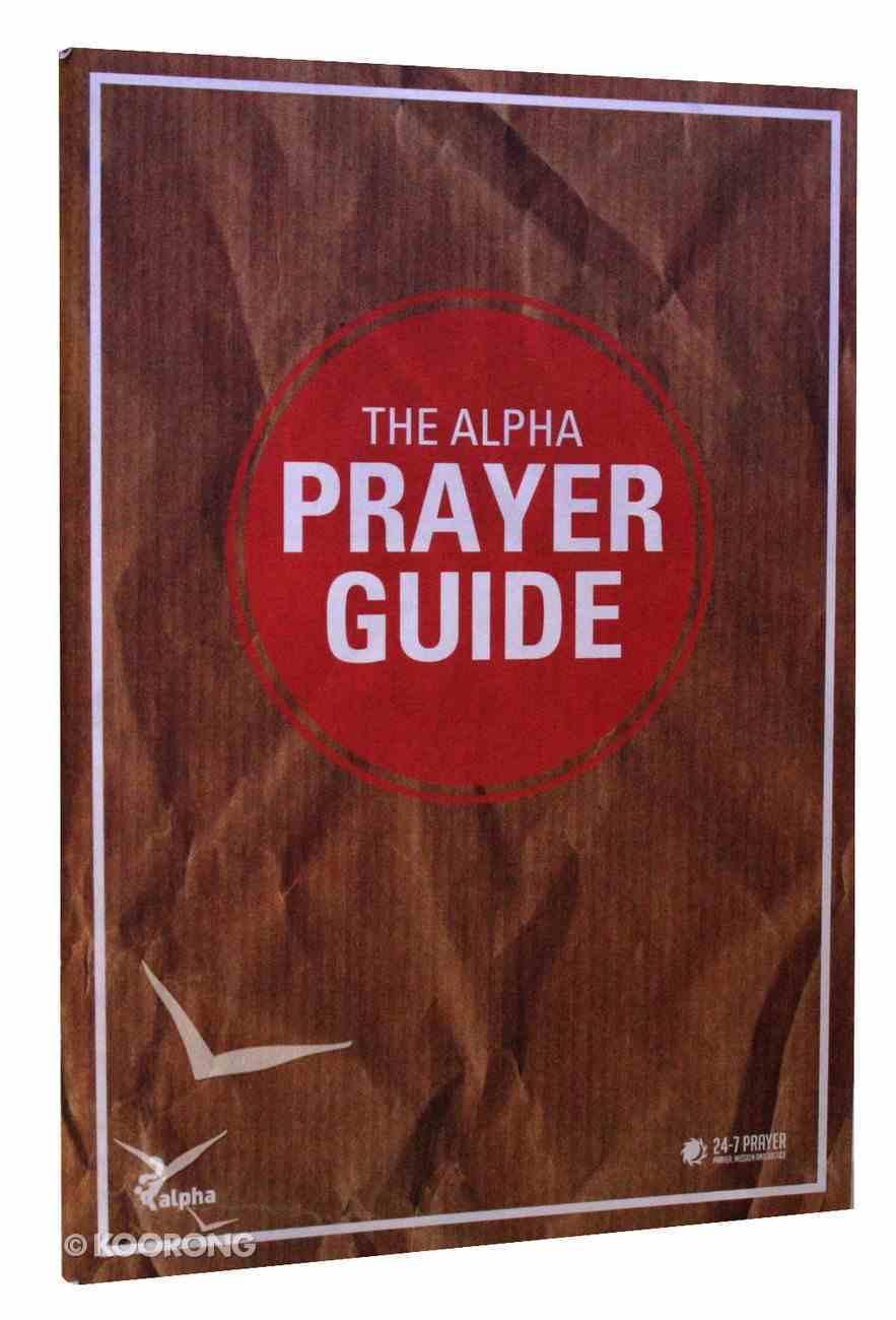 The Alpha Prayer Guide (Alpha Course) Paperback
