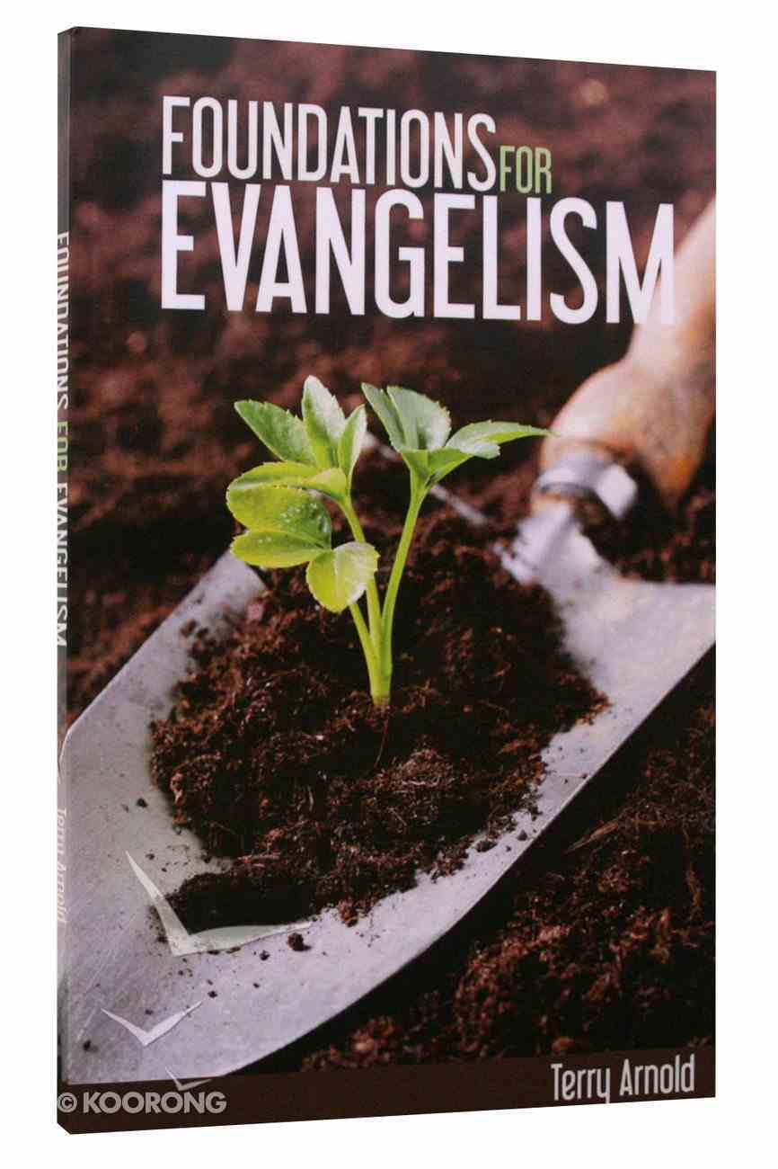Foundations For Evangelism Paperback