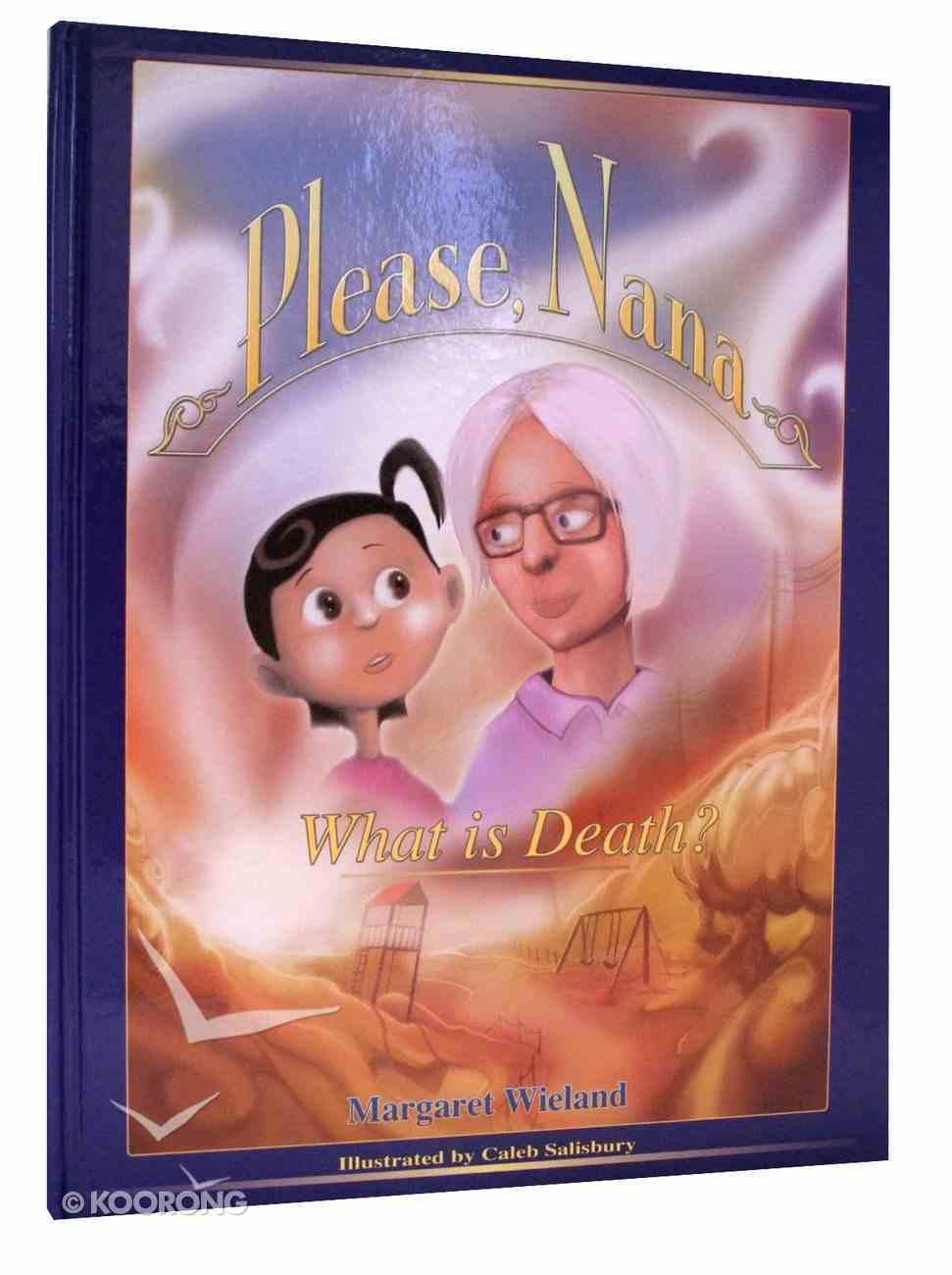Please Nana... What is Death? Hardback