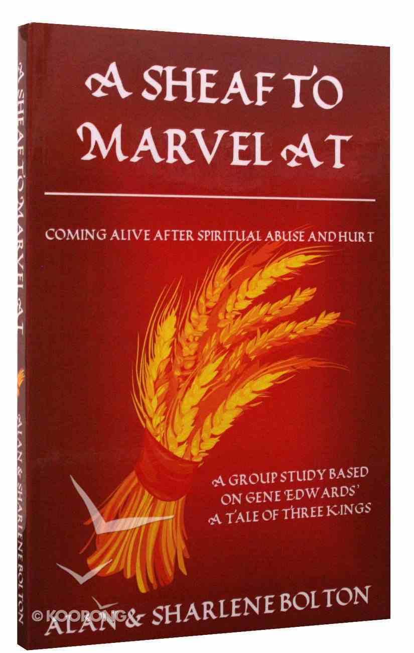 A Sheaf to Marvel At Paperback