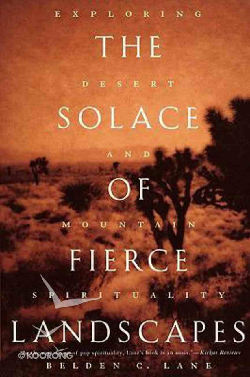 The Solace of Fierce Landscapes Paperback