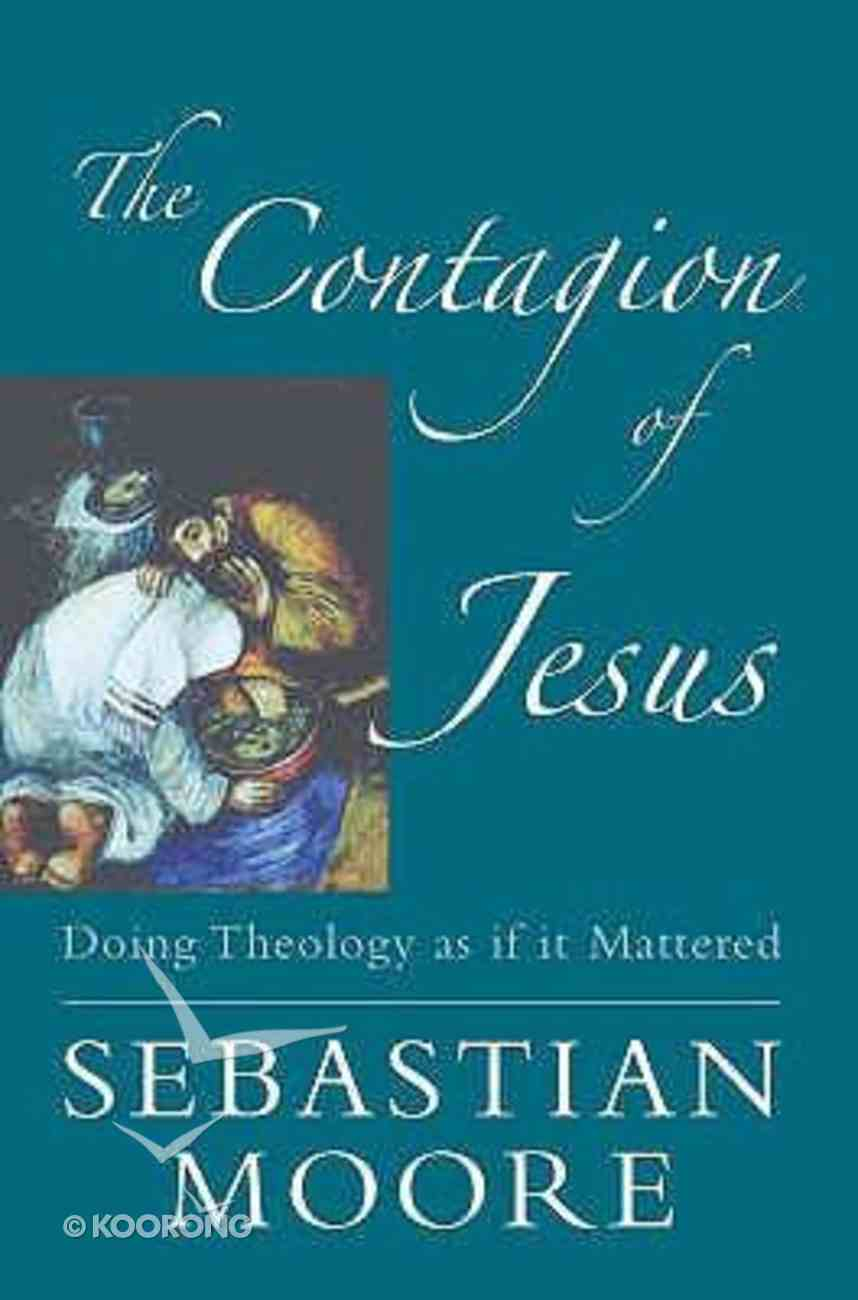 Contagion of Jesus Paperback