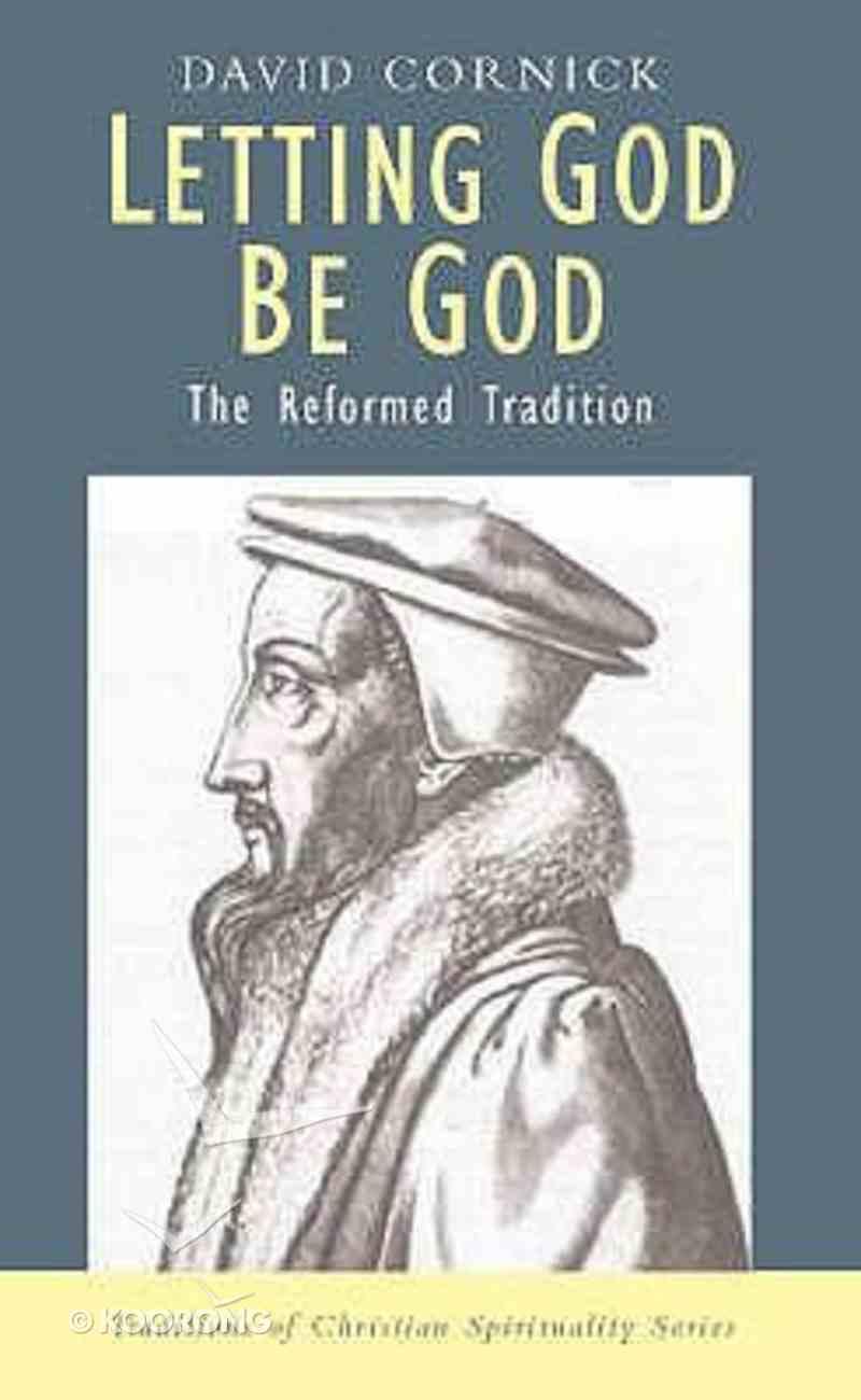 Letting God Be God Paperback