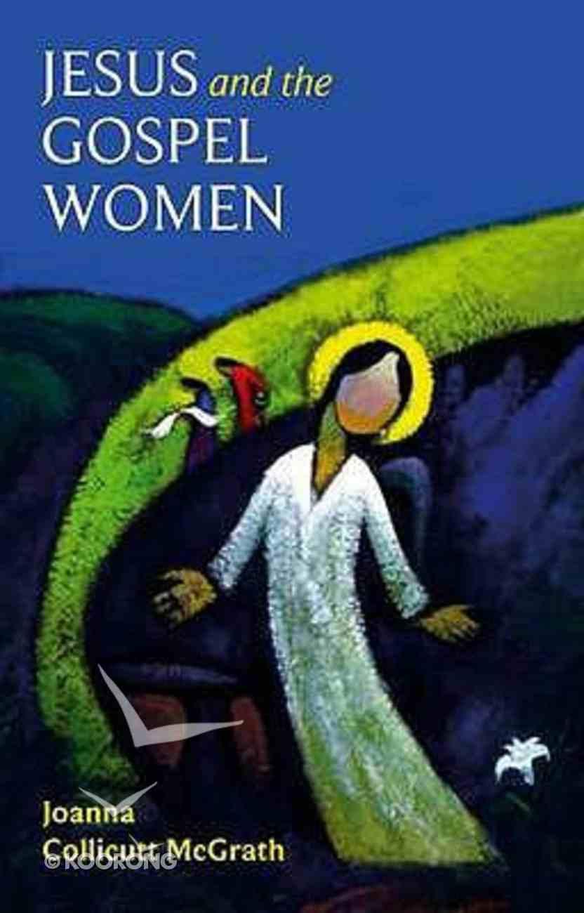 Jesus and the Gospel Women Paperback