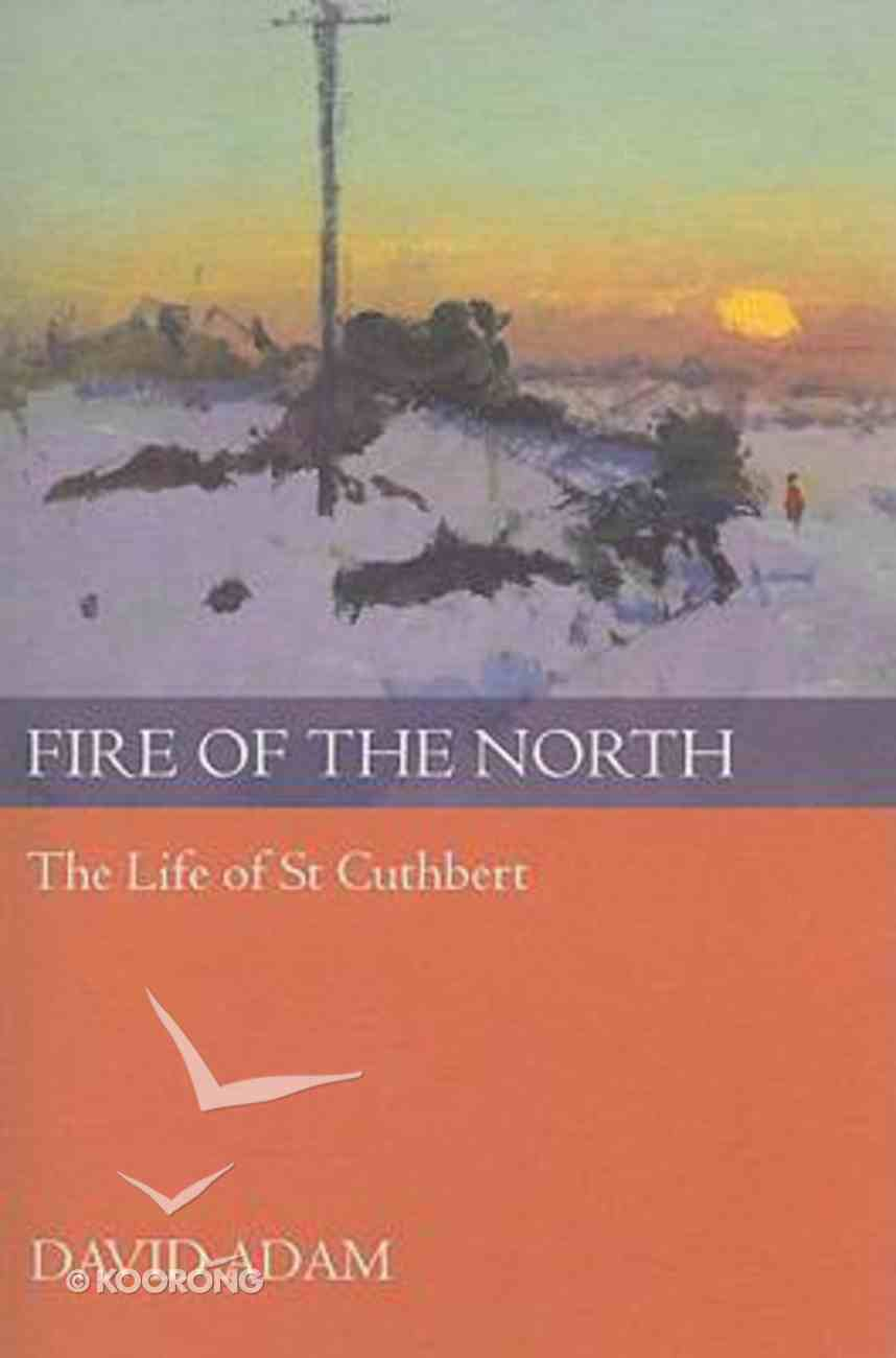 Fire of the North Paperback
