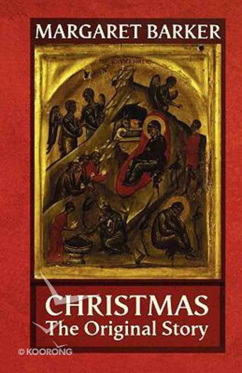Christmas: The Original Story Paperback