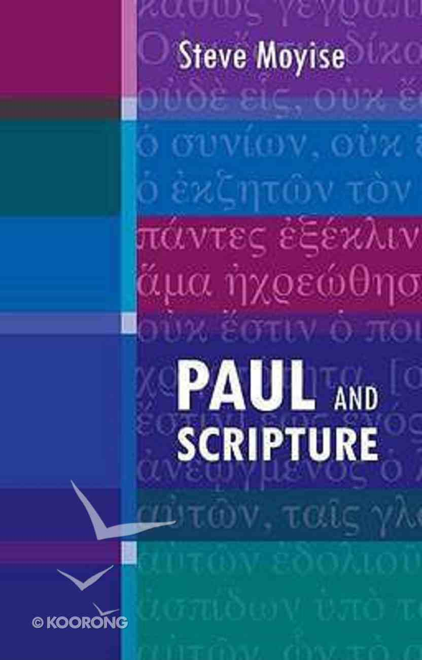Paul and Scripture Paperback