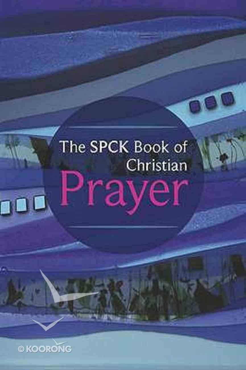 Spck Book of Christian Prayer Paperback