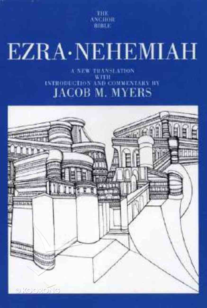 Ezra, Nehemiah (Anchor Yale Bible Commentaries Series) Paperback
