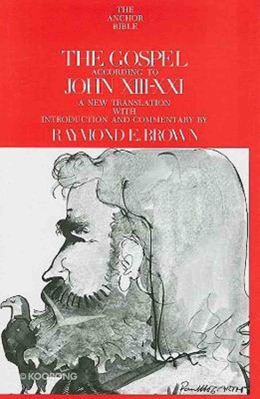 John Xiii-Xxi (Anchor Yale Bible Commentaries Series) Hardback