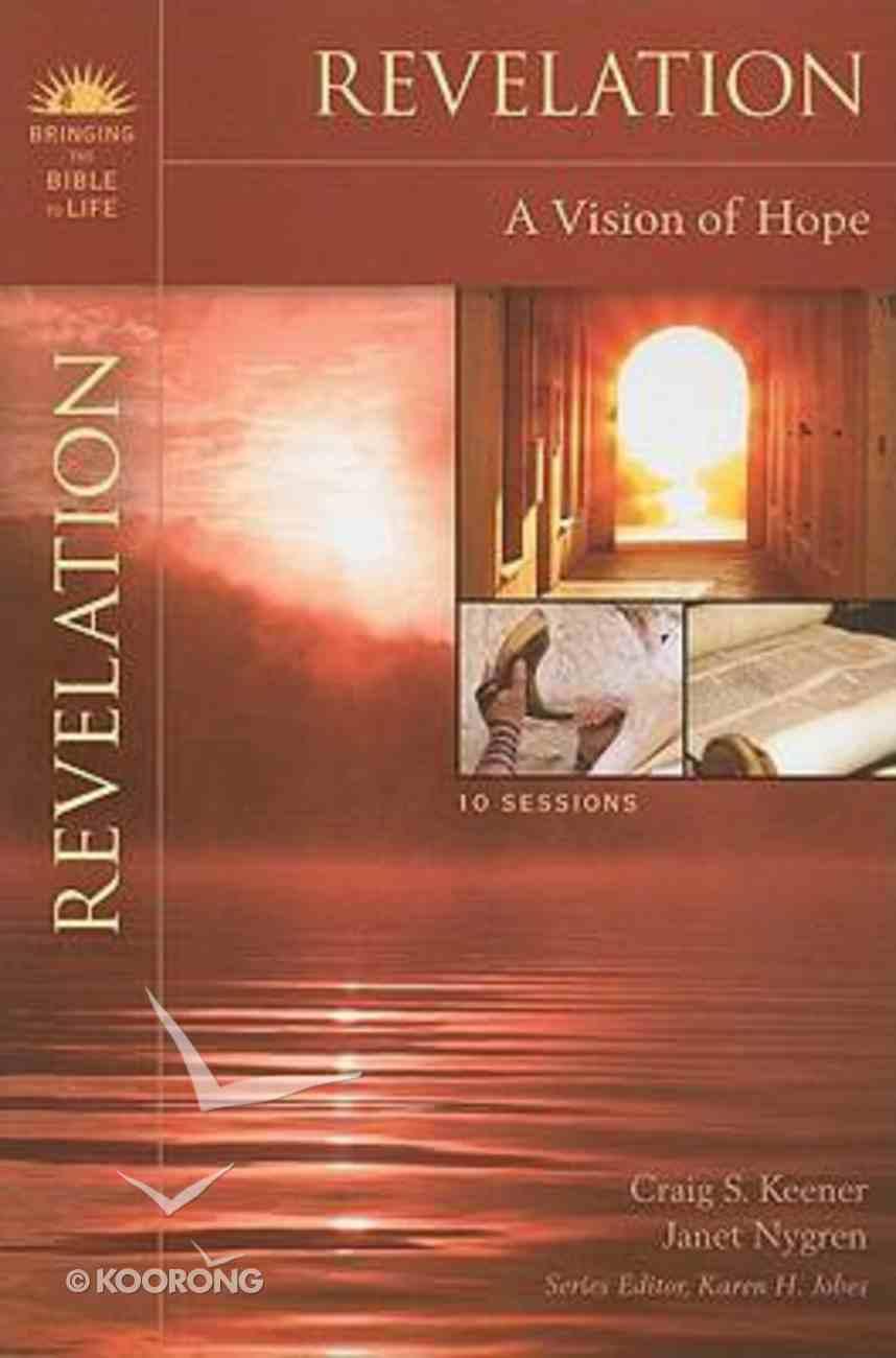 Revelation (Bringing The Bible To Life Series) Paperback