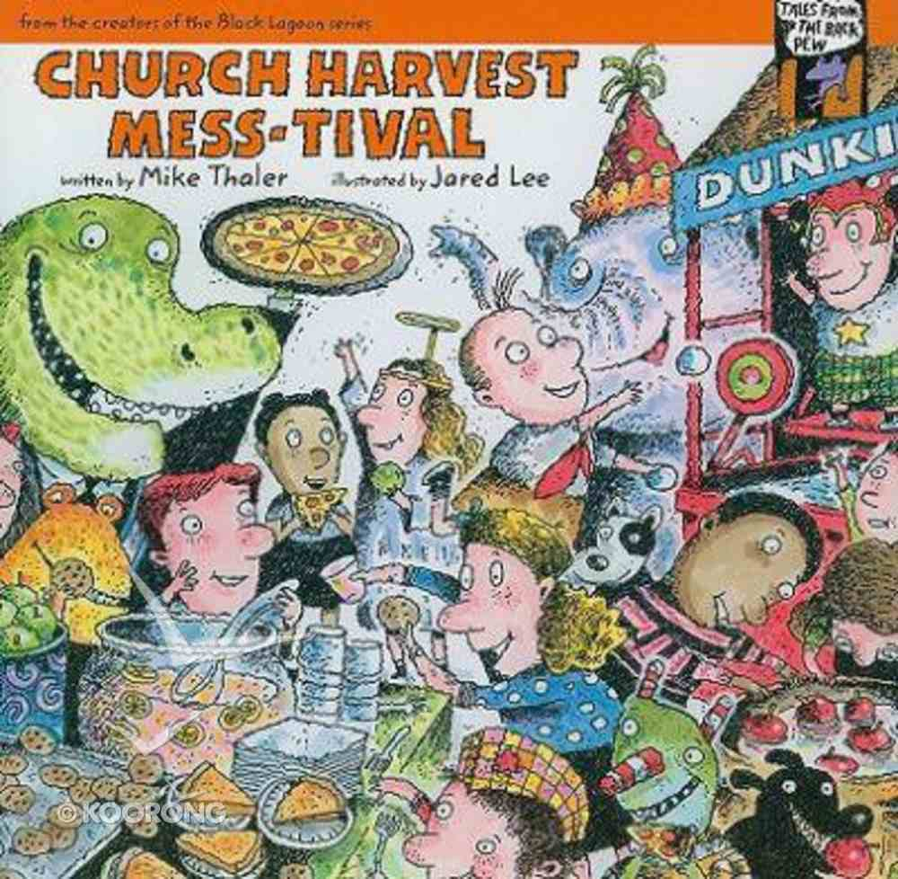 Church Harvest Mess-Tival (Tales From The Back Pew Series) Paperback