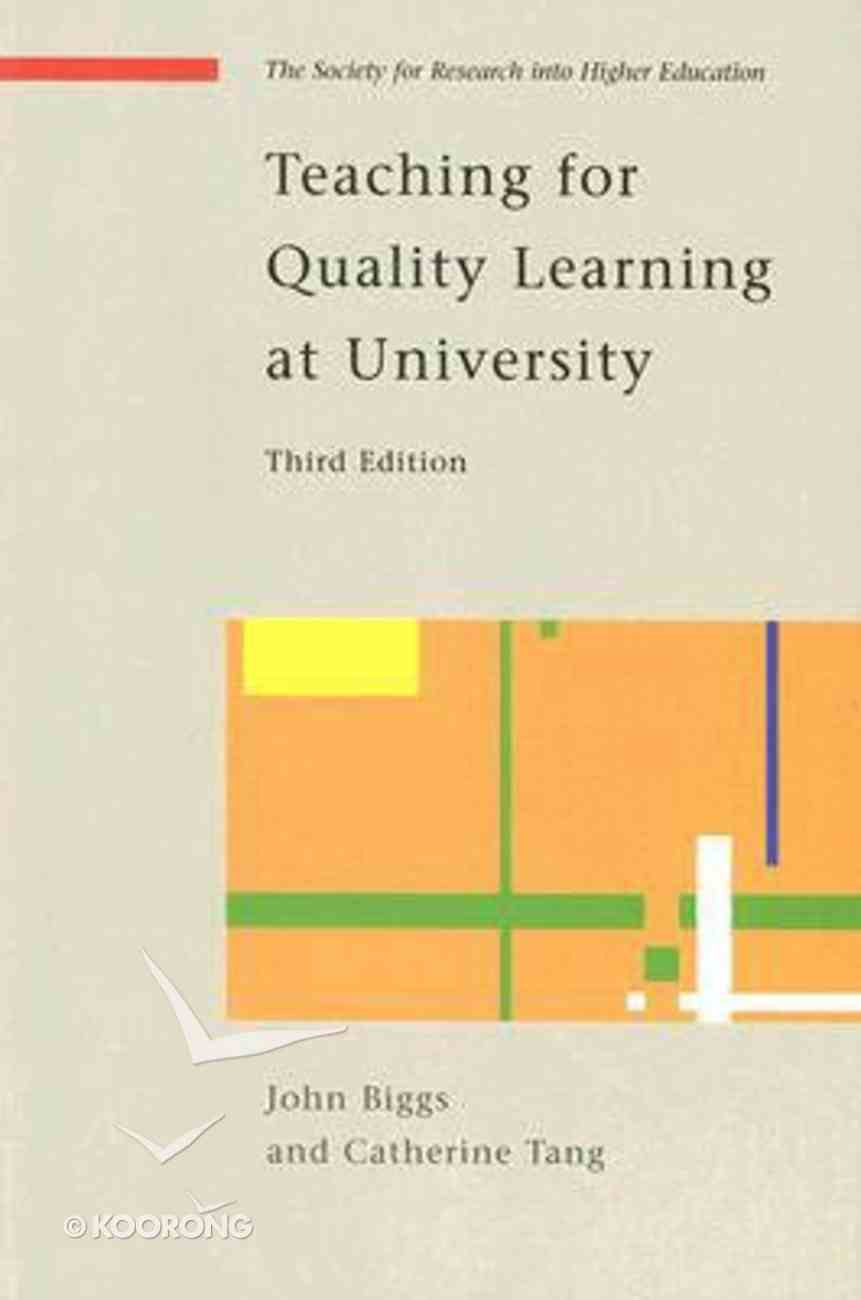 Teaching For Quality Learning At University (3rd Ed) Paperback