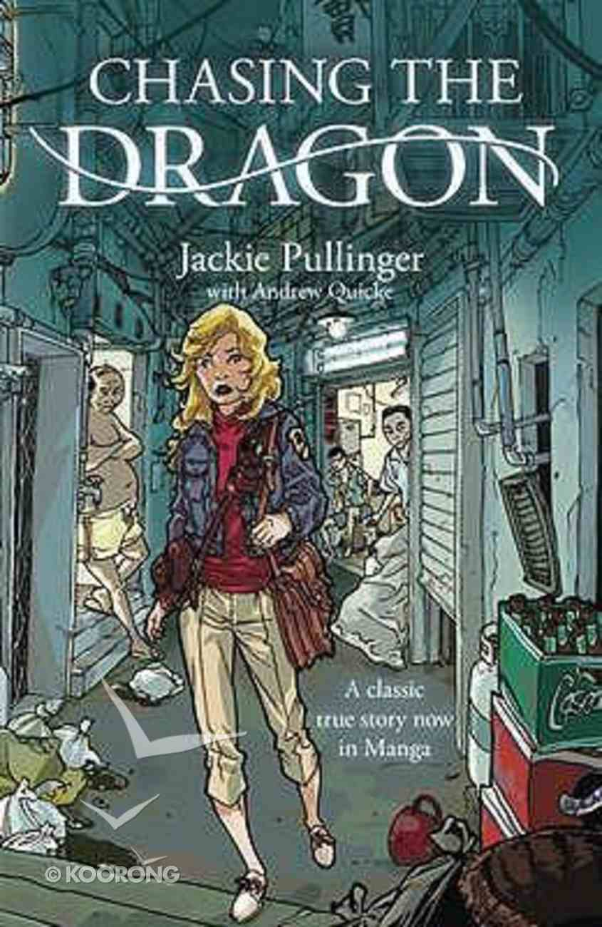 Chasing the Dragon (Graphic Novel) Paperback