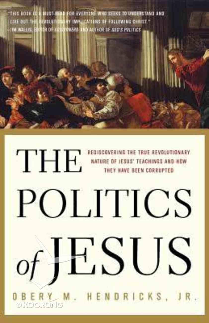 The Politics of Jesus Paperback