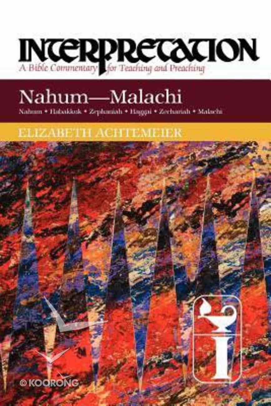 Interpretation: Nahum-Malachi Paperback