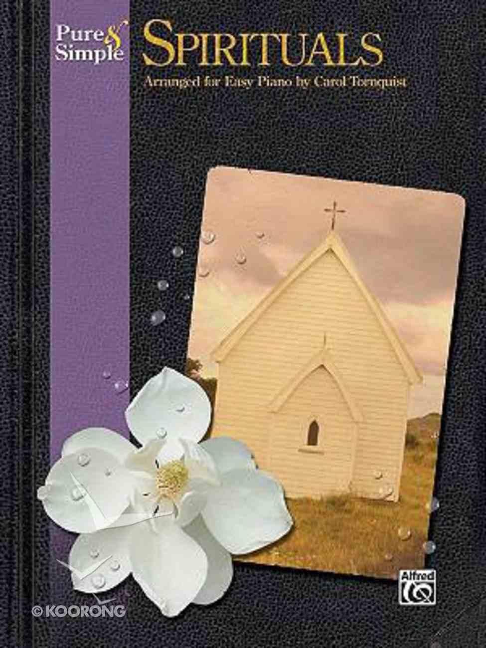 Pure & Simple Spirituals (Music Book) Paperback