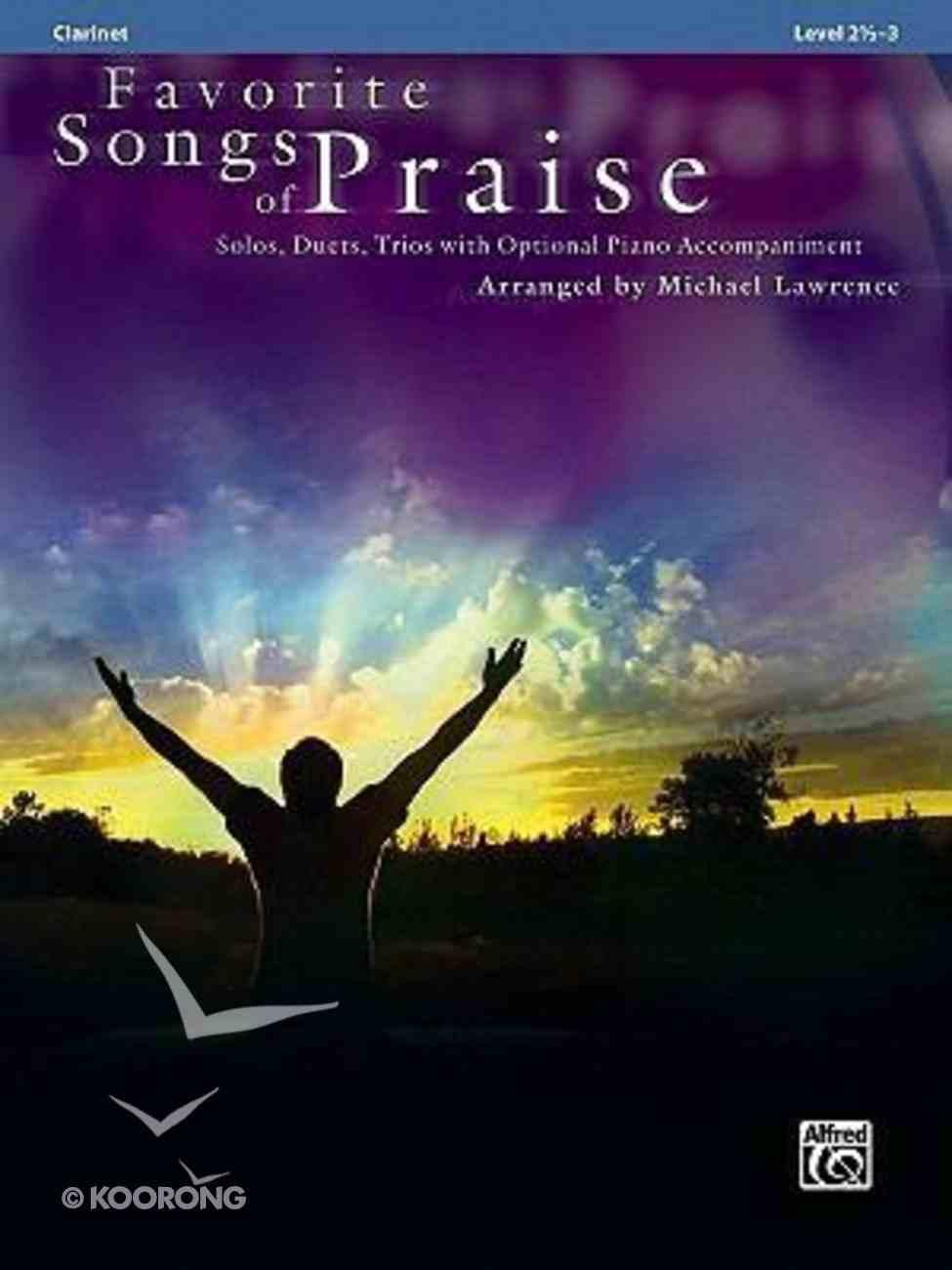 Favortite Songs of Praise (Music Book) (Clarinet) Paperback
