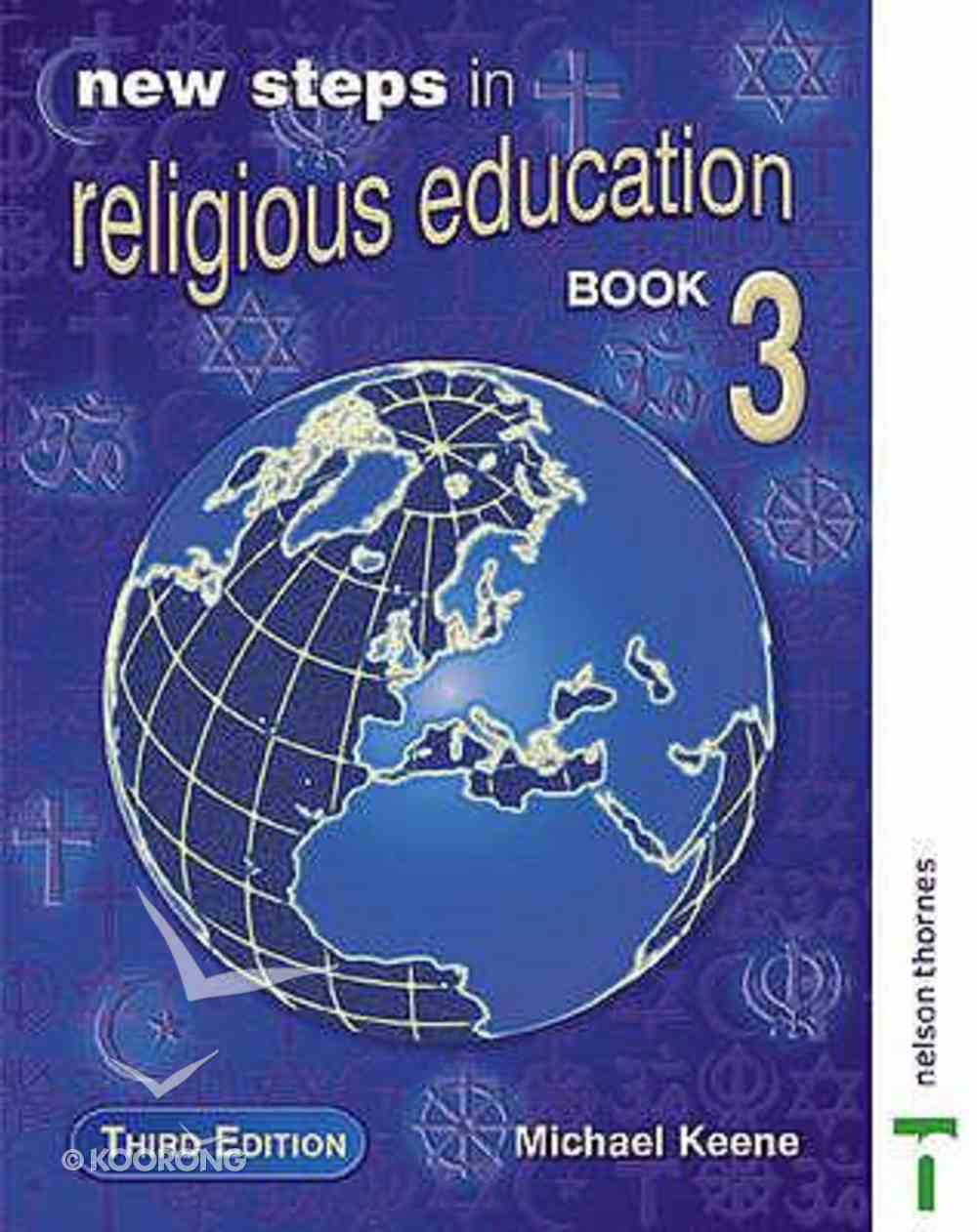 New Steps in Religious Education: Student Book 3 Paperback