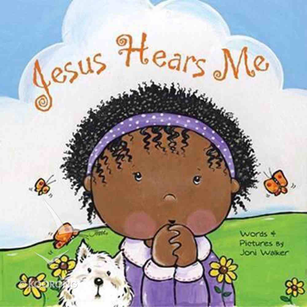 Jesus Hears Me Board Book