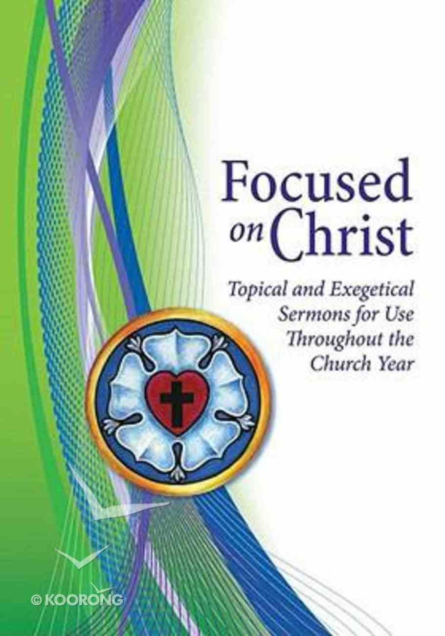 Focused on Christ CD-rom