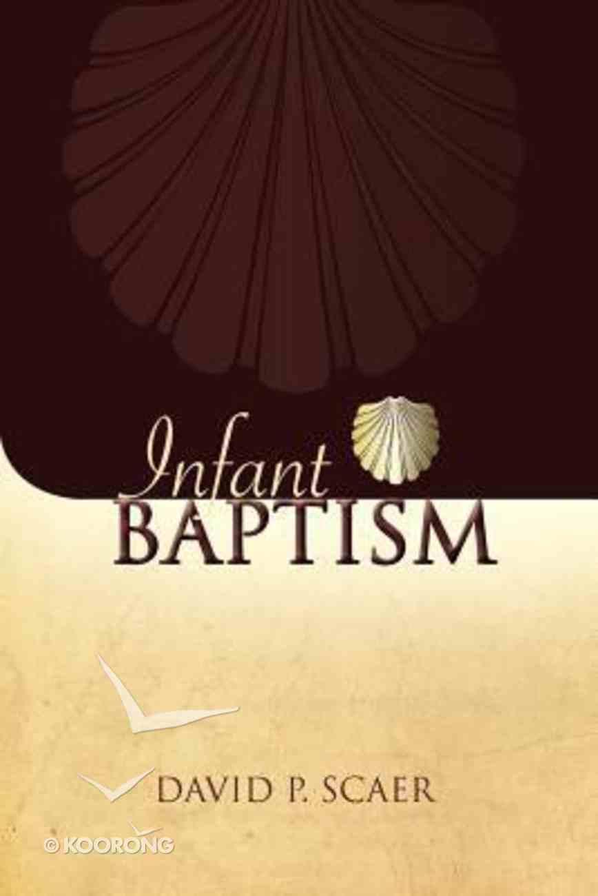 Infant Baptism Paperback