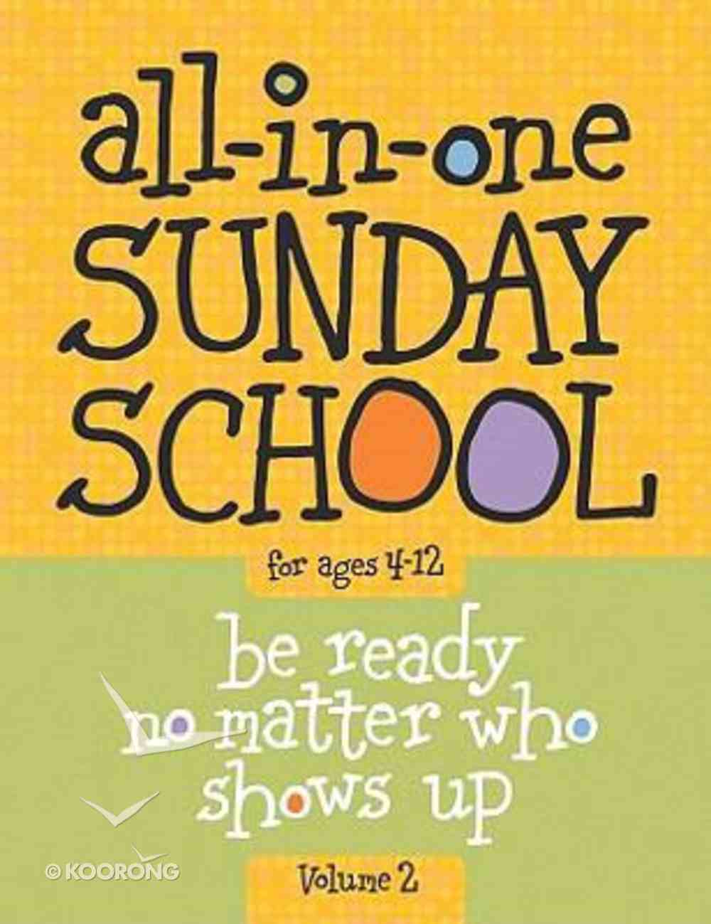 All-In-One Sunday School For Ages 4-12 #02 Paperback