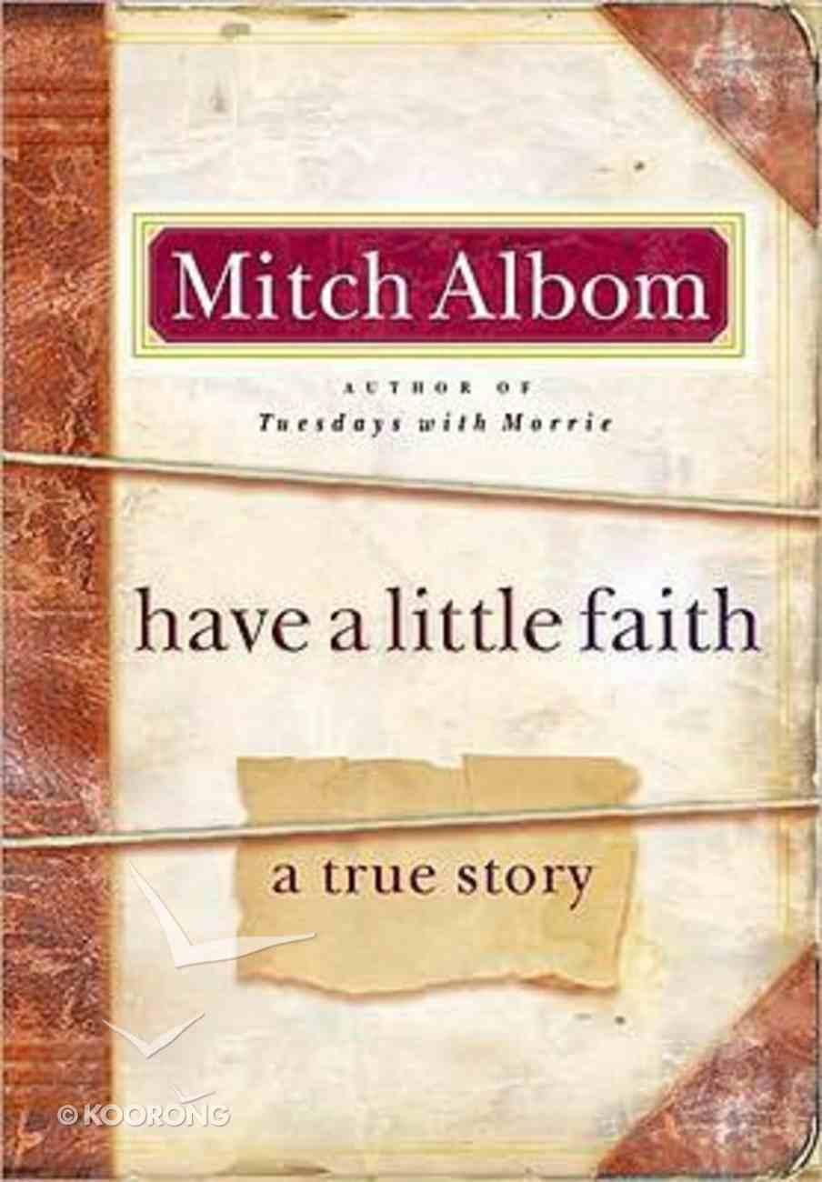 Have a Little Faith Hardback