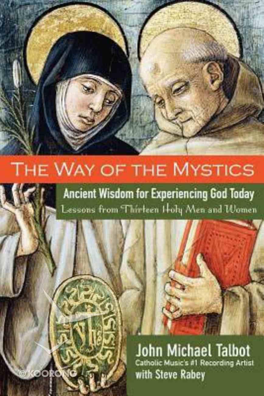 The Way of the Mystics Paperback