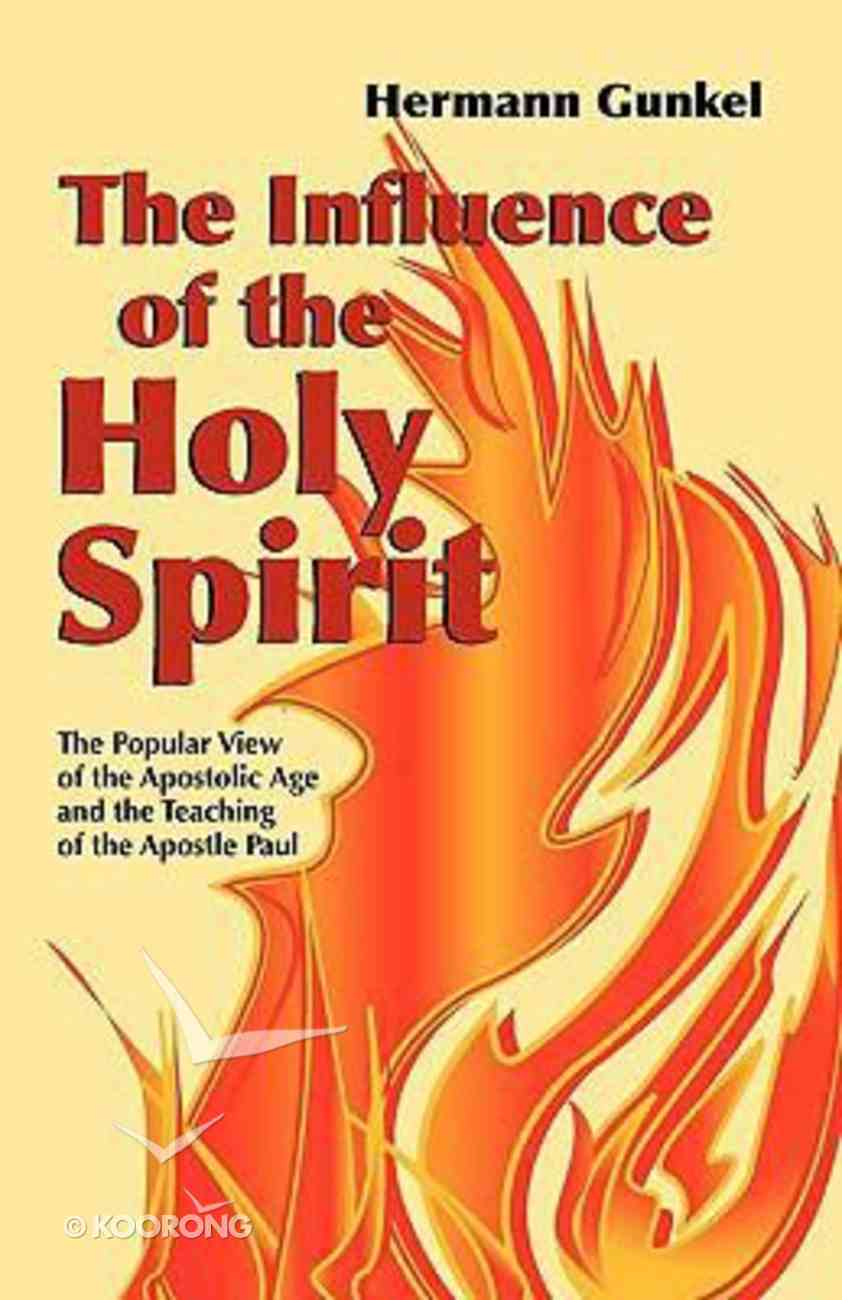 The Influence of the Holy Spirit Paperback