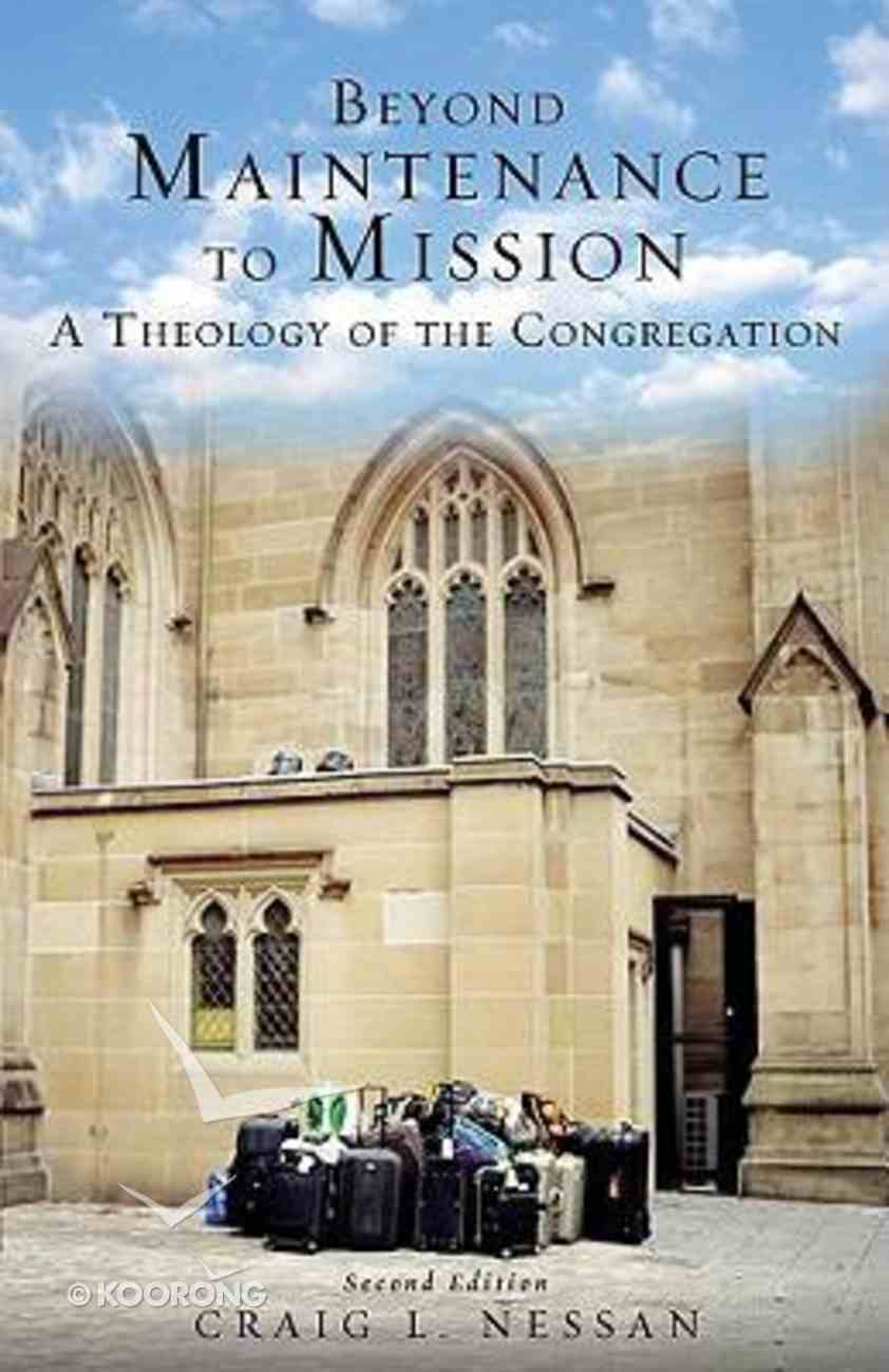 Beyond Maintenance to Mission Paperback