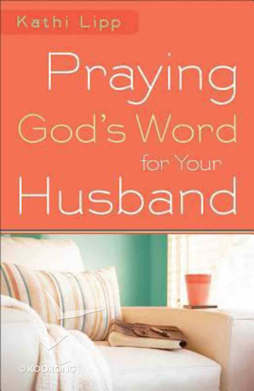 Praying God's Word For Your Husband Paperback