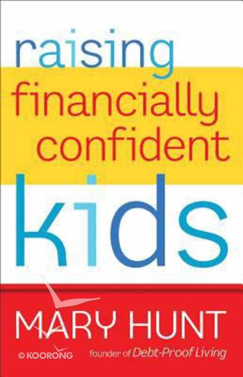 Raising Financially Confident Kids Paperback