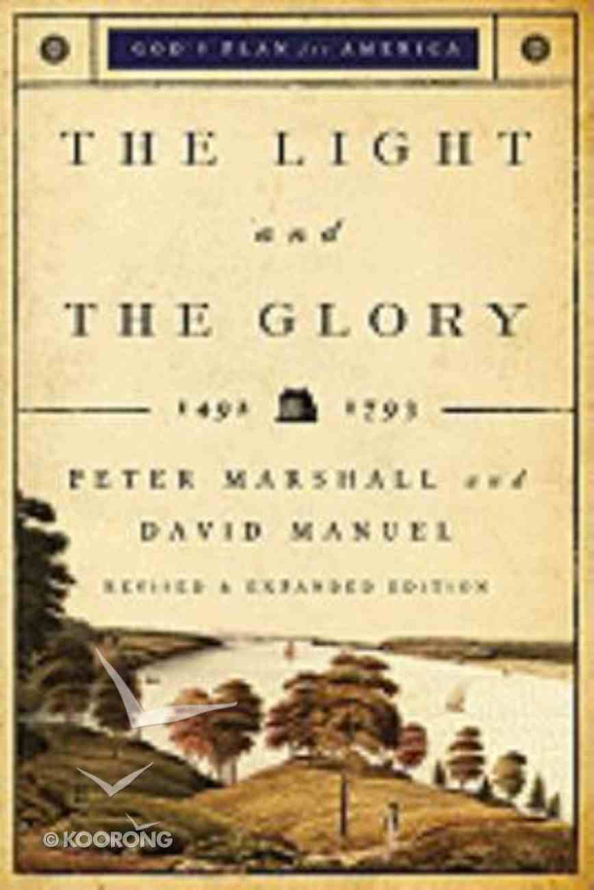The Light and the Glory (#01 in God's Plan For America Series) Paperback