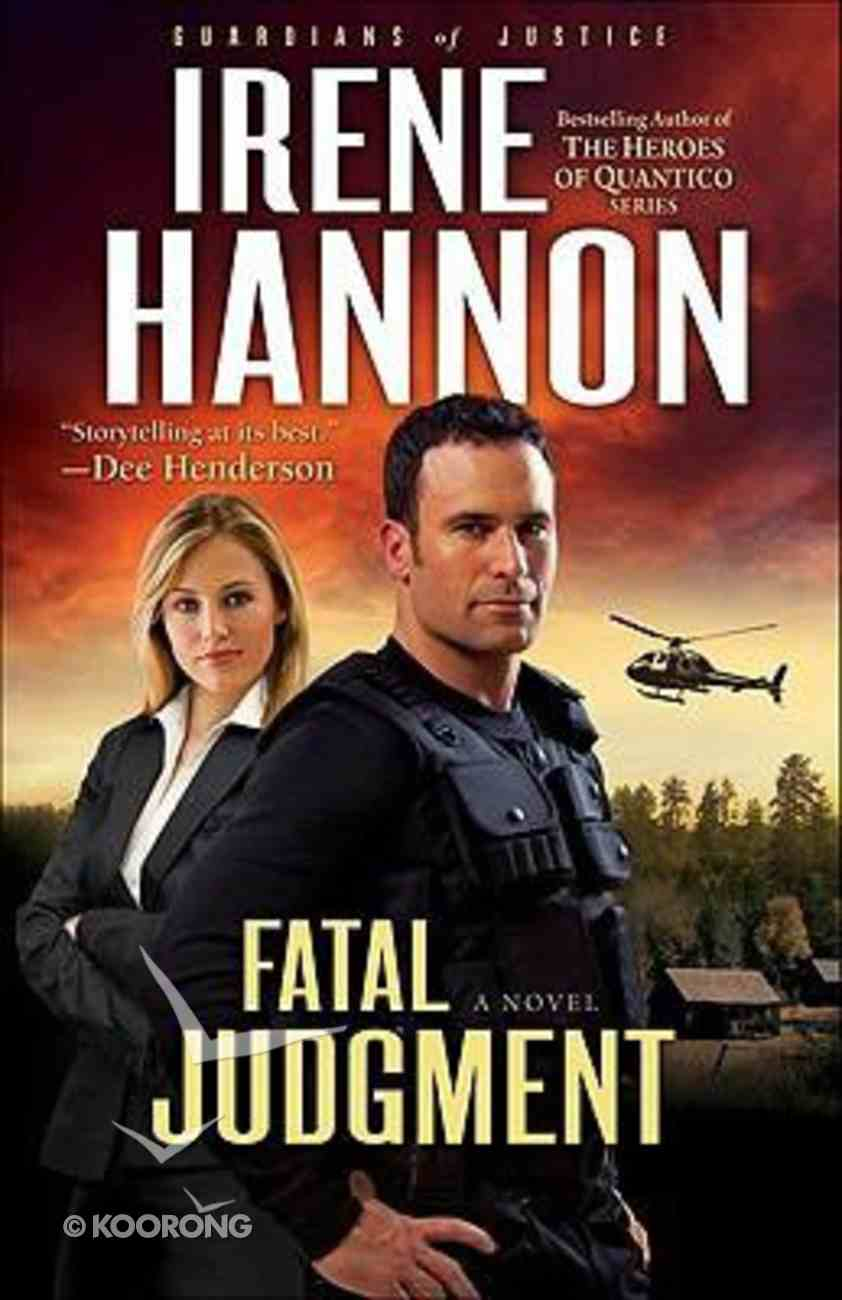 Fatal Judgement (#01 in Guardians Of Justice Series) Paperback