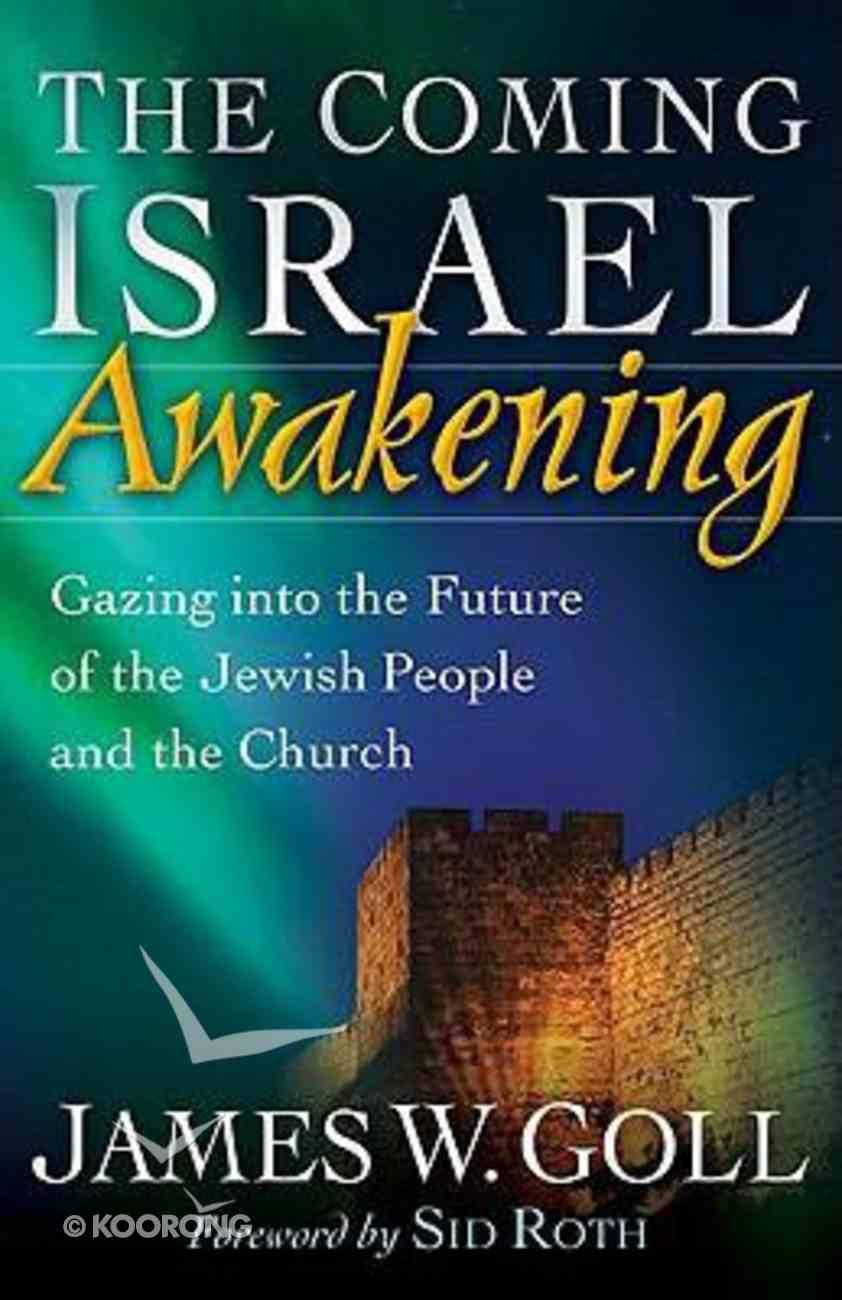 The Coming Israel Awakening Paperback