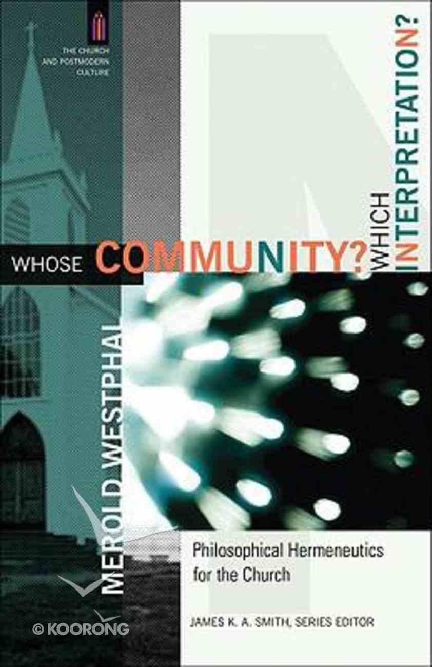 Whose Community? Which Interpretation? Paperback
