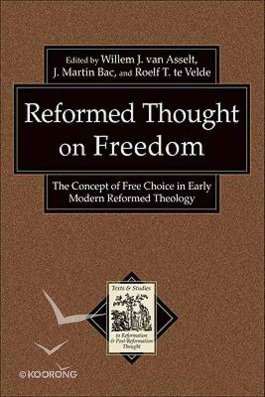 Reformed Thought on Freedom Paperback