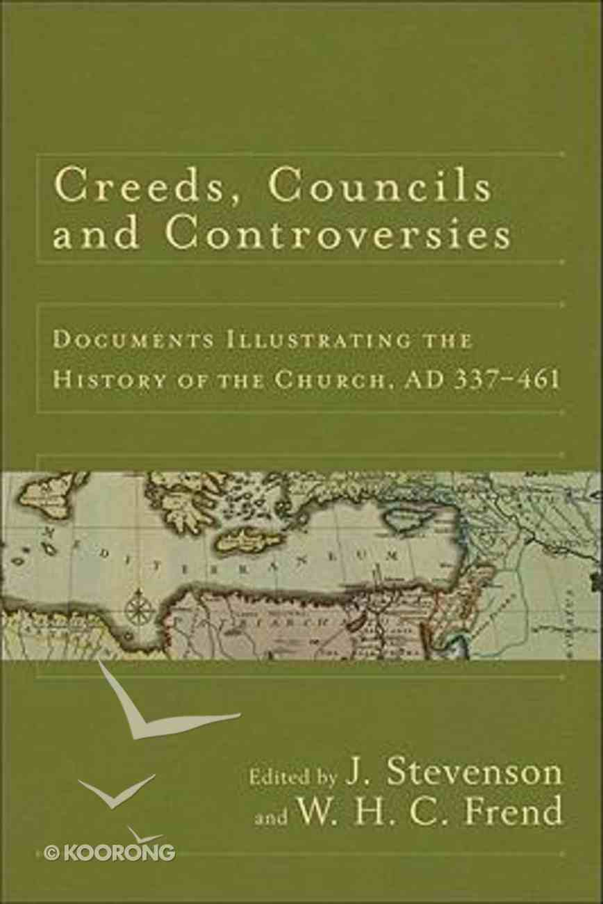 Creeds Councils & Controversies Paperback