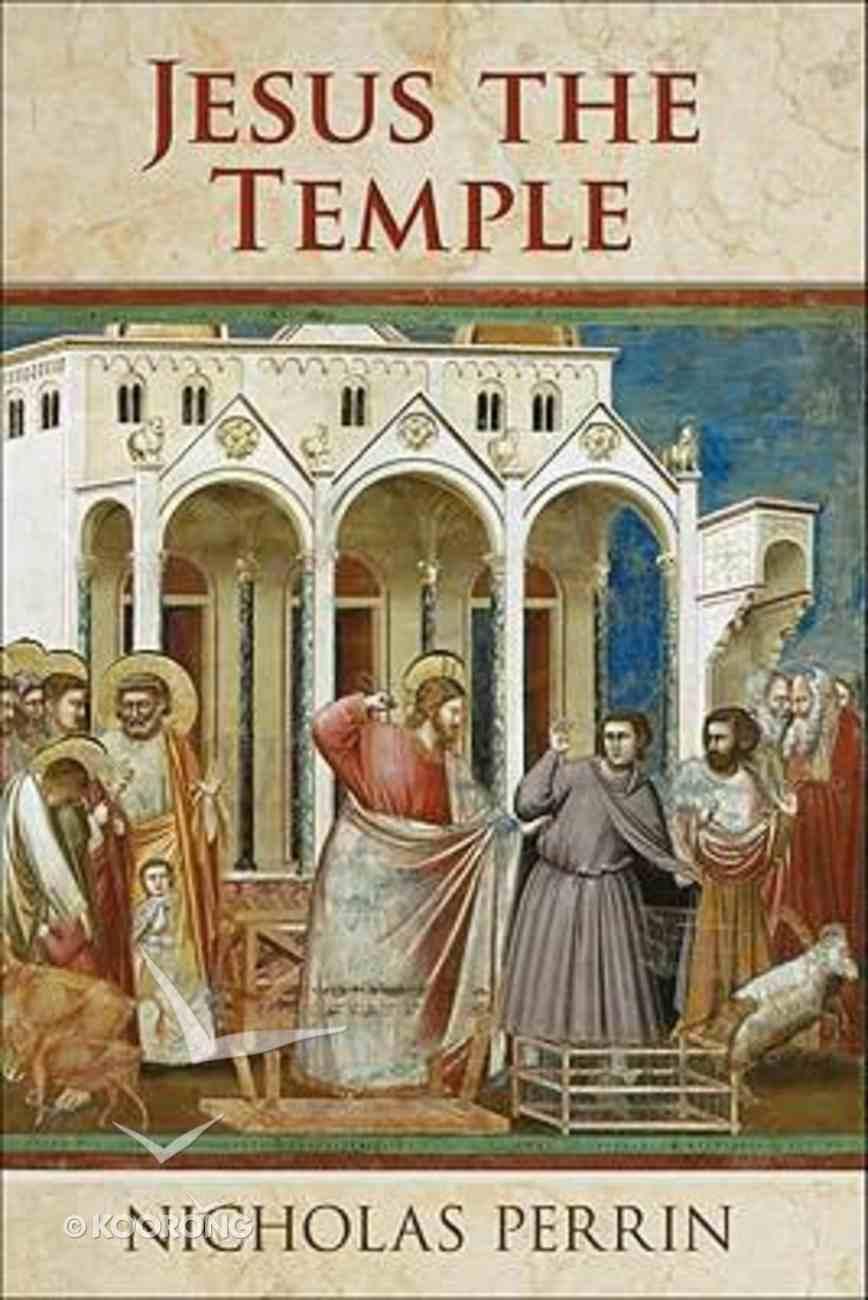 Jesus the Temple Paperback