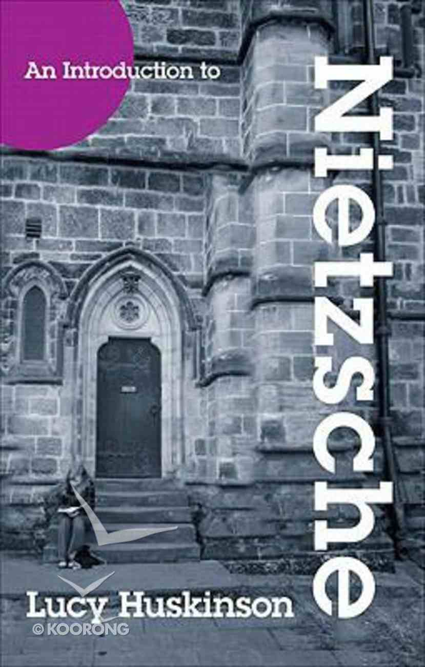 An Introduction to Nietzsche Paperback